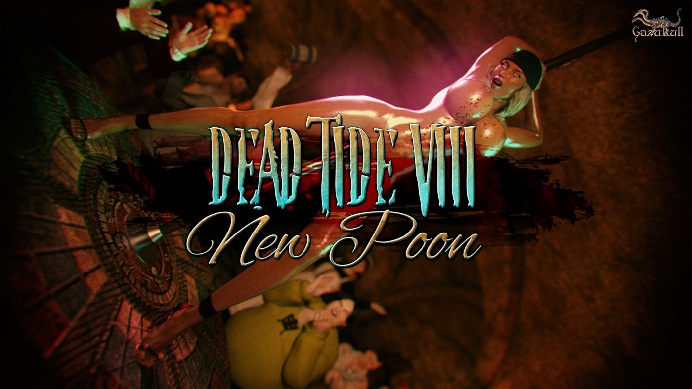 Dead Tide VIII – New Poon! Now Available!